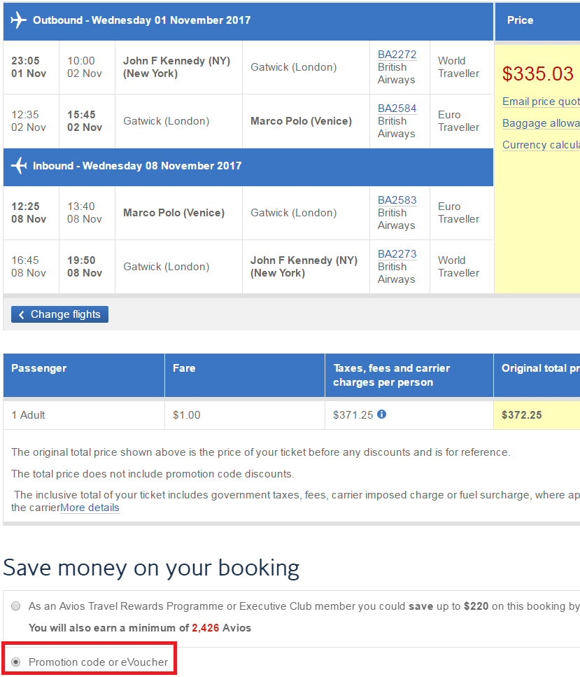 4e5998645e ... British Airways (American flights won t qualify for the extra 10% off)  you can save another 10% off by using the following promo code on the page  after ...